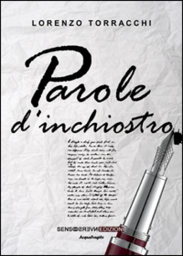 Parole d'inchiostro - Lorenzo Torracchi | Kritjur.org