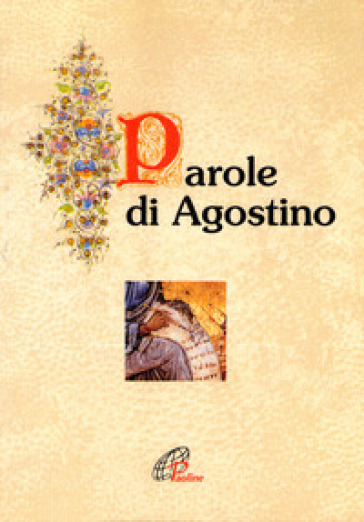 Parole di Agostino - Agostino (Sant') |