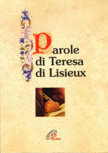 Parole di Teresa di Lisieux - O. Cavallo |