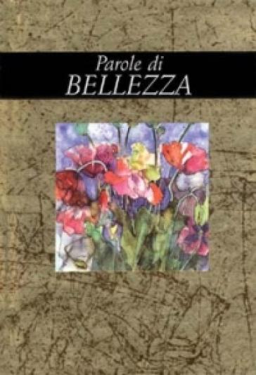 Parole di bellezza - Helen Exley  