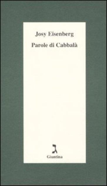 Parole di cabbalà - Josy Eisenberg  