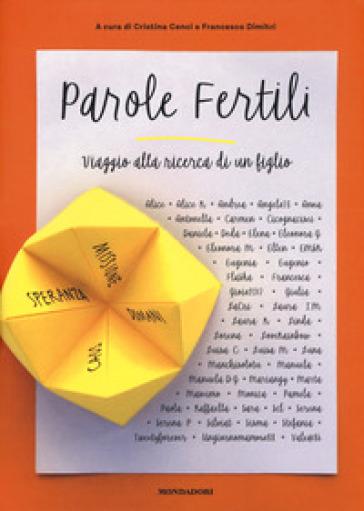 Parole fertili. Viaggio alla ricerca di un figlio - C. Cenci | Thecosgala.com