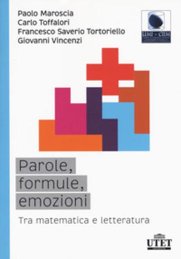 Parole, formule, emozioni. Tra matematica e letteratura - Paolo Maroscia pdf epub