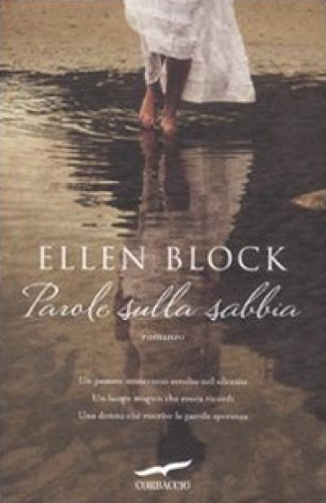 Parole sulla sabbia - Ellen Block |