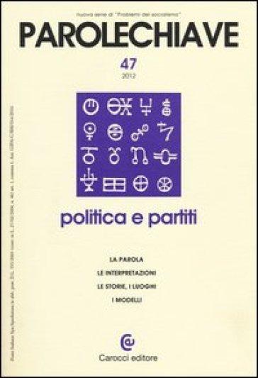 Parolechiave (2012). 47.Politica e partiti