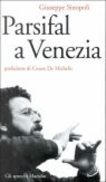 Parsifal a Venezia - Giuseppe Sinopoli |