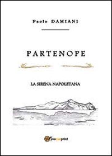 Partenope - Paolo Damiani |