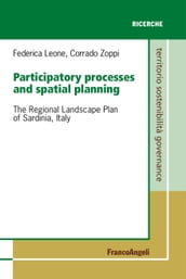 Participatory processes and spatial planning. The Regional Landscape Plan of Sardinia, Italy