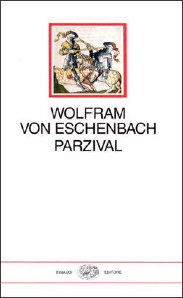 Parzival - Wolfram von Eschenbach |