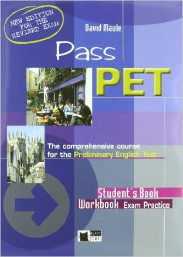 Pass pet. Student's book. Con 2 CD Audio. Per le Scuole superiori