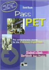Pass pet. Student s book. Con 2 CD Audio. Per le Scuole superiori