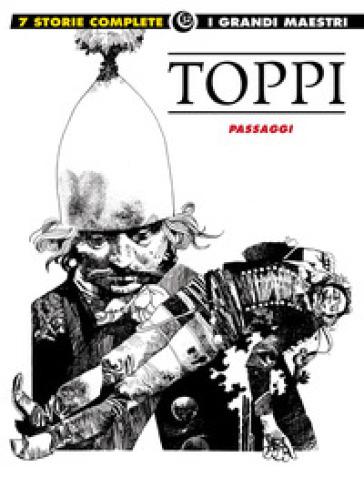 Passaggi. 11. - Sergio Toppi   Thecosgala.com