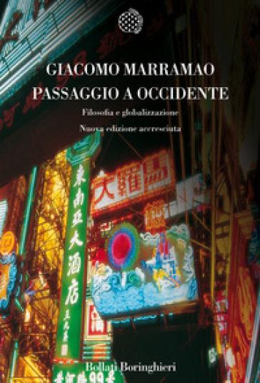 Passaggio a Occidente. Filosofia e globalizzazione - Giacomo Marramao  