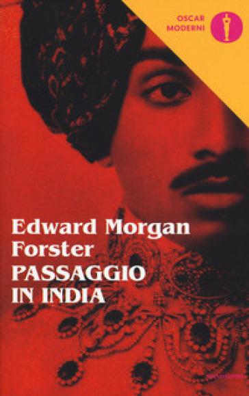 Passaggio in India - Edward Morgan Forster |