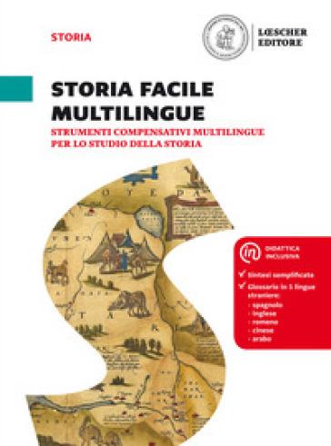 Passato prossimo. Le domande per capire la storia. Storia facile multilingue. Per la Scuola media - Marta Ciotti  