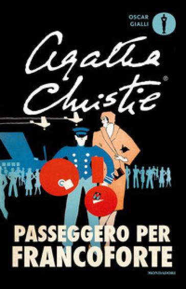 Passeggero per Francoforte - Agatha Christie |
