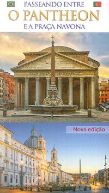 Passeggiando tra il Pantheon e Piazza Navona. Ediz. portoghese