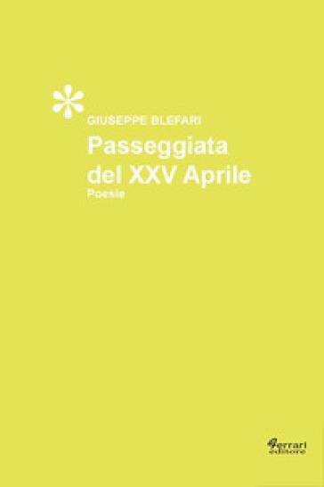 Passeggiata del XXV aprile - Giuseppe Blefari  