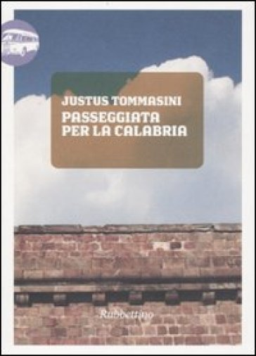 Passeggiata per la Calabria