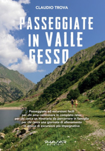 Passeggiate in valle Gesso - Claudio Trova   Rochesterscifianimecon.com