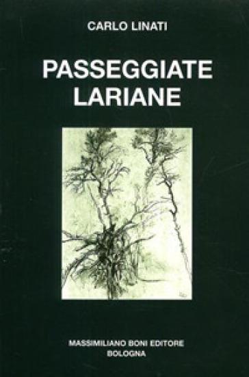 Passeggiate lariane - Carlo Linati |
