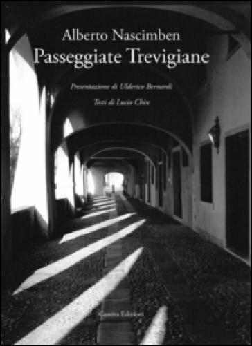 Passeggiate trevigiane - Alberto Nascimben |