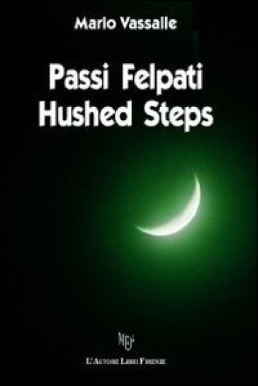 Passi felpati-Hushed steps - Mario Vassalle | Kritjur.org