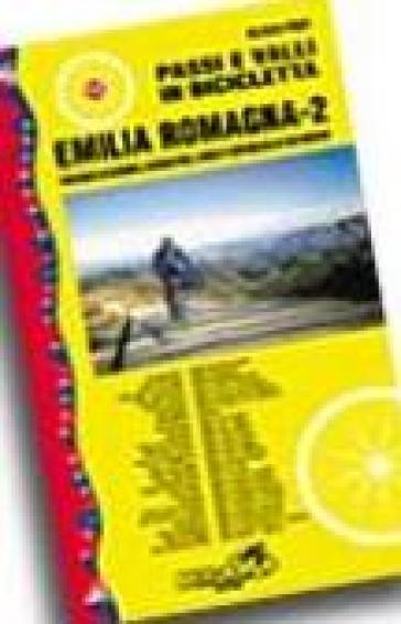 Passi e valli in bicicletta. Emilia Romagna. 2. - Giuliano Righi   Rochesterscifianimecon.com