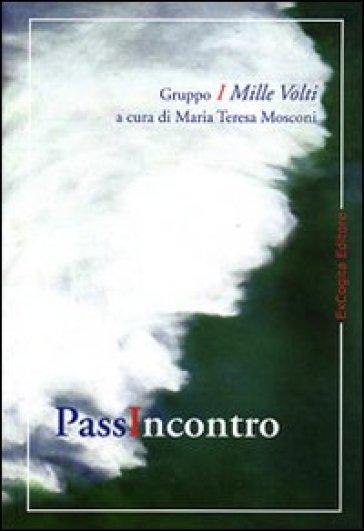 Passincontro - M. T. Mosconi |