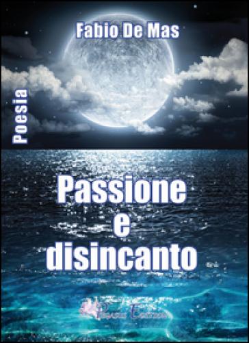 Passione e disincanto - Fabio De Mas | Ericsfund.org
