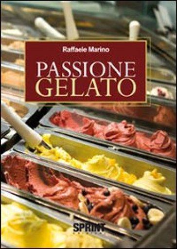 Passione gelato - Raffaele Marino | Jonathanterrington.com