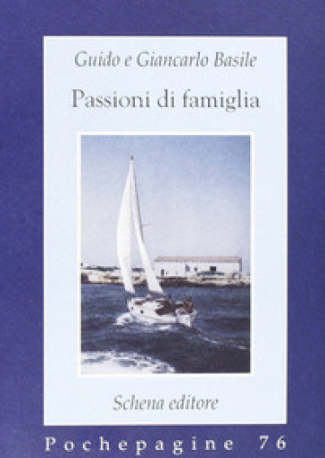 Passioni di famiglia - Guido Basile pdf epub