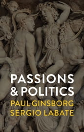 Passions and Politics
