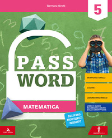 Password. Vol. scientifico. Per la 5ª classe elementare. Con e-book. Con espansione online - Germana Girotti |