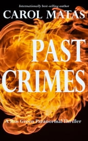 Past Crimes: A Ros Green Paranormal Thriller
