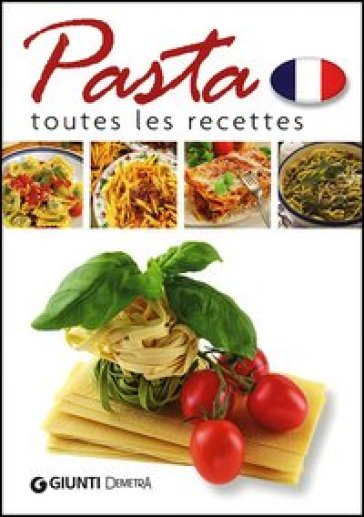 Pasta. Toutes les recettes - Fabienne Bétin | Rochesterscifianimecon.com