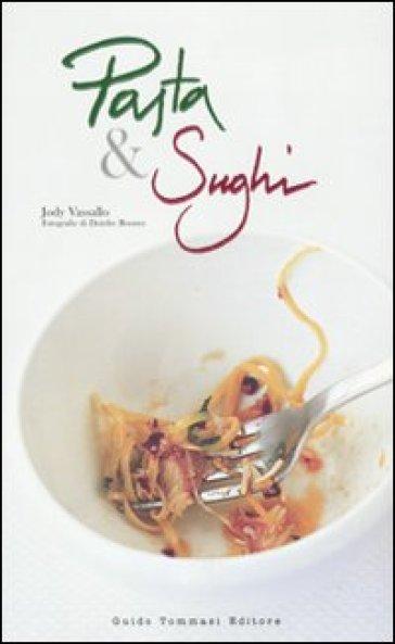 Pasta e sughi - Jody Vassallo | Rochesterscifianimecon.com