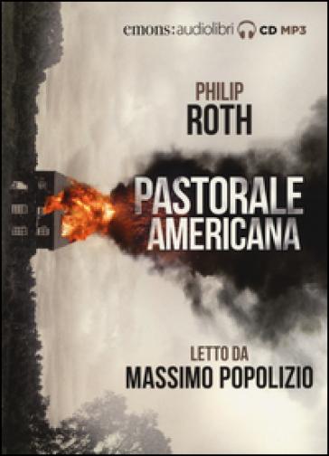 Pastorale americana letto da Massimo Popolizio. Audiolibro. 2 CD Audio formato MP3 - Philip Roth |