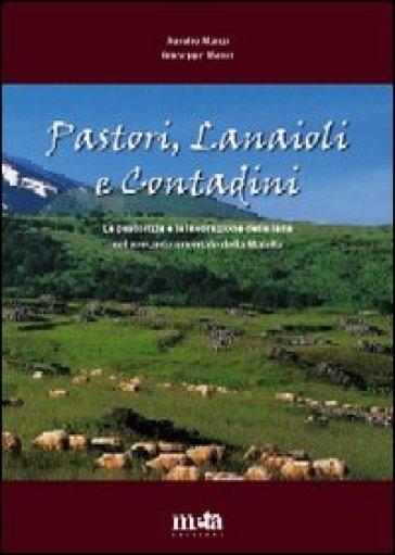 Pastori, lanaioli e contadini. La pastorizia e la lavorazione della lana nel versante orientale della Maiella - Aurelio Manzi pdf epub