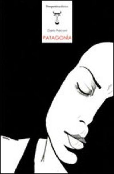 Patagonia - Dario Falconi |