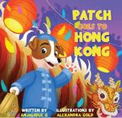 Patch Goes to Hong Kong