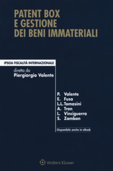 Patent box e gestione dei beni immateriali. Con Contenuto digitale per download e accesso on line