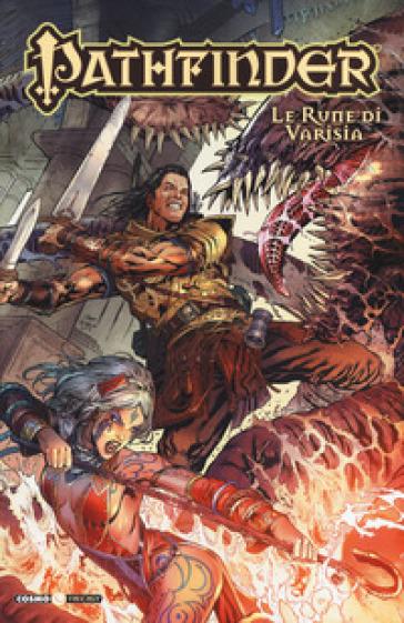 Pathfinder. 8: Le Rune di Varisia - Jim Zub |