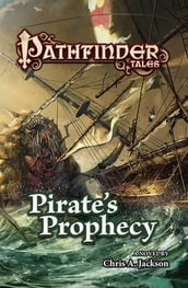 Pathfinder Tales: Pirate s Prophecy
