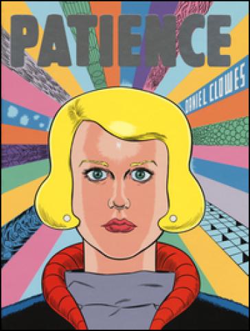 Patience - Daniel Clowes   Rochesterscifianimecon.com