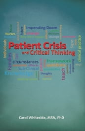 Patient Crisis and Critical Thinking