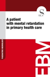 A Patient with Mental Retardation in Primary Health Care
