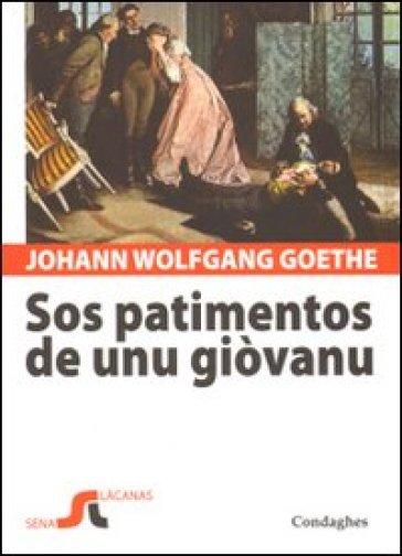 Patimentos de unu giòvanu. Testo tedesco a fronte (Sos) - Johann Wolfgang Goethe | Kritjur.org