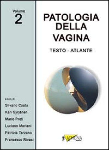 Patologia della vagina. Testo atlante. 2.