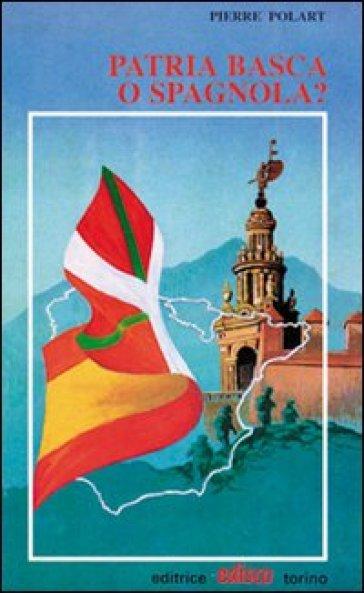 Patria basca o spagnola? - Pierre Polart pdf epub